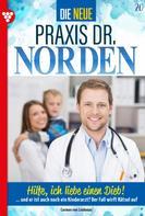 Carmen von Lindenau: Die neue Praxis Dr. Norden 20 – Arztserie