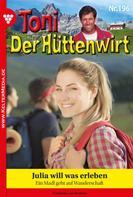 Friederike von Buchner: Toni der Hüttenwirt 196 – Heimatroman