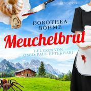 Meuchelbrut - Hauptkommissar Reichels zweiter Fall
