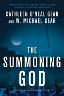 Kathleen O'Neal Gear: The Summoning God