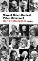 Marcel Reich-Ranicki: Der Briefwechsel ★★★