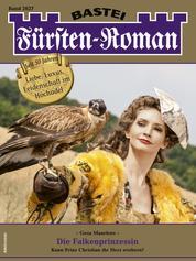 Fürsten-Roman 2627 - Adelsroman - Die Falkenprinzessin