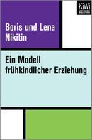 Boris und Lena Nikitin: Ein Modell frühkindlicher Erziehung