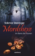 Volkmar Steininger: Mordshexe ★★★★