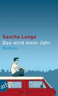Sascha Lange: Das wird mein Jahr ★★★★★