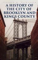 Alexander Black: A History of the City of Brooklyn and Kings County