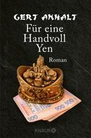 Gert Anhalt: Für eine Hand voll Yen ★★★★
