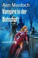 Ann Murdoch: Vampire in der Botschaft ★★★★