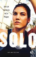 Hope Solo: Mein Leben als Hope Solo