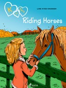 Line Kyed Knudsen: K for Kara 12 - Riding Horses