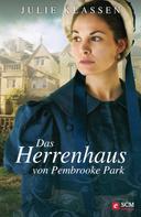 Julie Klassen: Das Herrenhaus von Pembrooke Park ★★★★