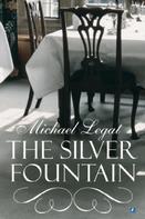 Michael Legat: The Silver Fountain