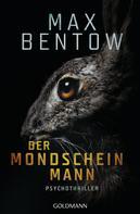 Max Bentow: Der Mondscheinmann ★★★★