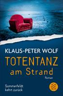 Klaus-Peter Wolf: Totentanz am Strand ★★★★