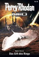 Robert Corvus: Perry Rhodan Neo 58: Das Gift des Rings ★★★★