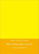 Esther Kiara De Angelo: Mein Natursekt und ich ★★★★★