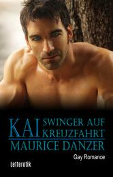 Kai: Swinger auf Kreuzfahrt - Gay Romance