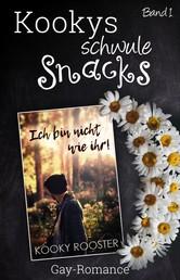 Kookys schwule Snacks – Band 1 - Ich bin nicht wie ihr!