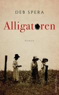 Deb Spera: Alligatoren ★★★★★