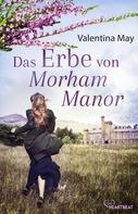 Valentina May: Das Erbe von Morham Manor ★★★★