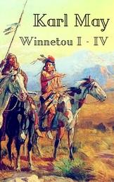 Winnetou I-IV - Vollständige Ausgabe aller vier Bände