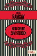 Diana Ramsay: Kein Grund zum Sterben ★★★★