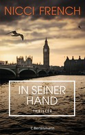 Nicci French: In seiner Hand ★★★★