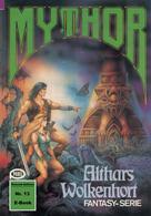 Horst Hoffmann: Mythor 13: Althars Wolkenhort ★★★★★