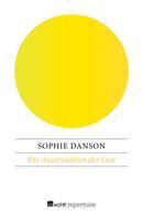 Sophie Danson: Die Auserwählten der Lust ★★★★