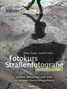 Meike Fischer: Fotokurs Straßenfotografie ★★★★