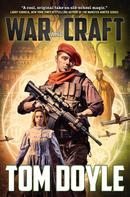 Tom Doyle: War and Craft