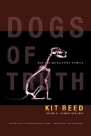 Kit Reed: Dogs of Truth