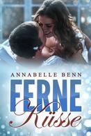 Annabelle Benn: Ferne Küsse ★★★★★