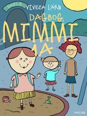 Dagbog, Mimmi 1 a