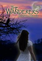 Jessica Miller: The Wanderers