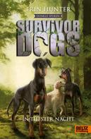 Erin Hunter: Survivor Dogs - Dunkle Spuren. In tiefster Nacht ★★★★★