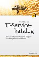 Robert Scholderer: IT-Servicekatalog