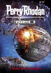 Perry Rhodan Neo 90: Flucht ins Verderben - Staffel: Kampfzone Erde 6 von 12