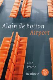 Airport - Eine Woche in Heathrow
