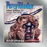 """Perry Rhodan Silber Edition 27: Andromeda - Perry Rhodan-Zyklus """"Die Meister der Insel"""""""