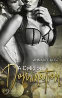 Annabel Rose: A Delicious Domination ★★★★