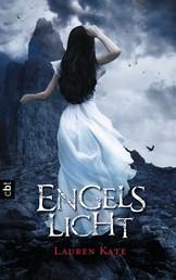 Engelslicht - Die Romantasy-Bestsellerreihe über eine schicksalhafte Liebe