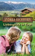 Andrea Eichhorn: Liebesglück in Tirol ★★★★