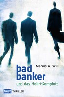 Will Markus: Bad Banker ★★★★