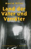 Maxim Biller: Land der Väter und Verräter ★★★★