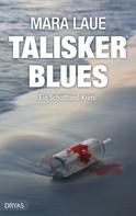 Mara Laue: Talisker Blues ★★★★