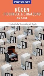 POLYGLOTT on tour Reiseführer Rügen, Hiddensee & Stralsund - 14 individuelle Touren über die Inseln