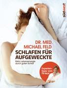 Michael Feld: Schlafen für Aufgeweckte ★★★★