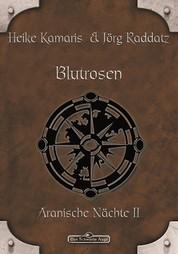 DSA 55: Blutrosen - Das Schwarze Auge Roman Nr. 55