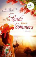 Charlotte Baumann: Am Ende jenes Sommers ★★★